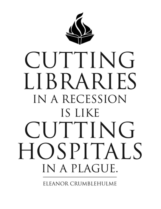 Cutting-libraries-in-a-recession-is-like-cutting-hospitals-in-a-plague-540x703
